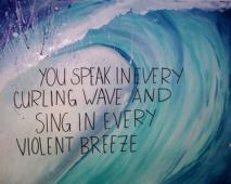 You-speak-in-every-curling-wave-and-sing-in-every-violent-breeze